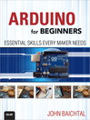 Arduino for Beginners (eBook): Essential Skills Every Maker Needs