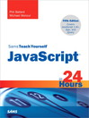Sams Teach Yourself JavaScript™ in 24 Hours (eBook)
