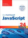Sams Teach Yourself JavaScript™ in 24 Hours (eBook)