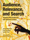 Audience, Relevance, and Search (eBook): Targeting Web Audiences with Relevant Content