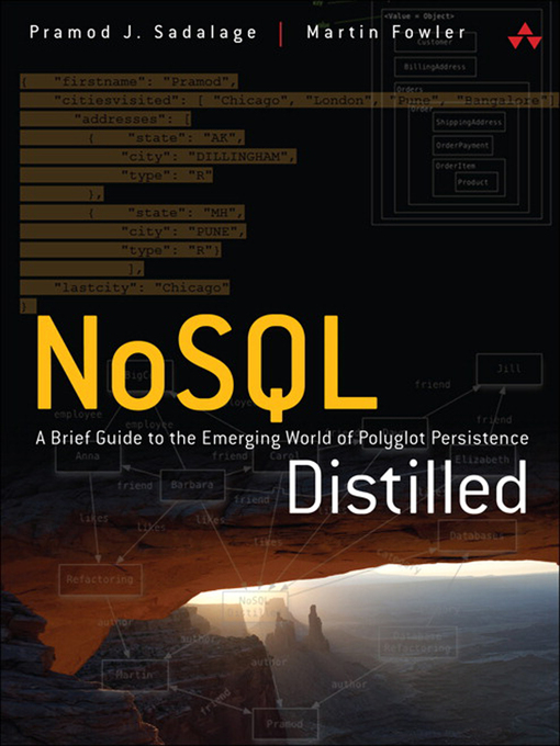 NoSQL Distilled (eBook): A Brief Guide to the Emerging World of Polyglot Persistence