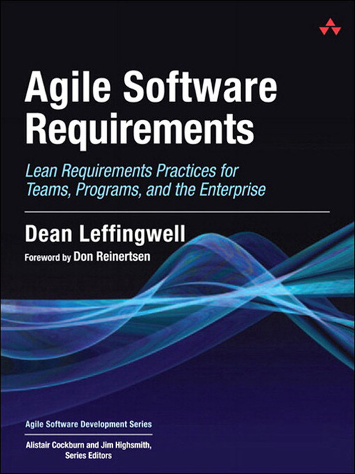 Agile Software Requirements (eBook): Lean Requirements Practices for Teams, Programs, and the Enterprise