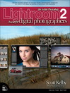 The Adobe® Photoshop® Lightroom® 2 Book for Digital Photographers (eBook)