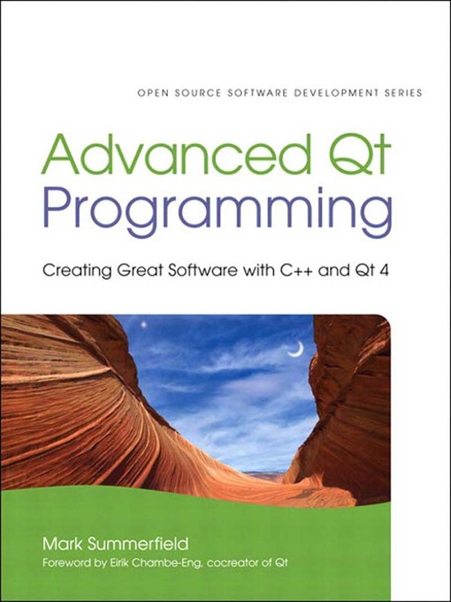 Advanced Qt Programming (eBook): Creating Great Software with C++ and Qt 4