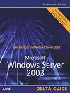 Microsoft Windows Server 2003 Delta Guide (eBook)