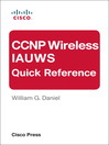 CCNP Wireless IAUWS Quick Reference (eBook)