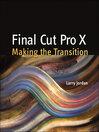 Final Cut Pro X (eBook): Making the Transition