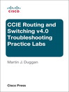CCIE Routing and Switching v4.0 Troubleshooting Practice Labs (eBook)