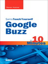 Sams Teach Yourself Google Buzz in 10 Minutes (eBook)