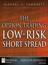 The Option Trading Low-Risk Short Spread (eBook)