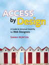Access by Design (eBook): A Guide to Universal Usability for Web Designers