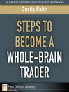 Steps to Become a Whole-Brain Trader (eBook)