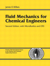 Fluid Mechanics for Chemical Engineers with Microfluidics and CFD (eBook)