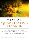 Visual Quantitative Finance (eBook): A New Look at Option Pricing, Risk Management, and Structured Securities