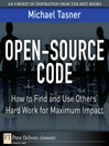 Open-Source Code (eBook): How to Find and Use Others' Hard Work for Maximum Impact