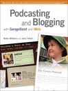 Podcasting and Blogging with GarageBand and iWeb (eBook)