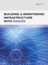 Building a Monitoring Infrastructure with Nagios (eBook): Creating a Podcast With Free Audio Software(Digital Short Cut)
