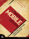 Strategic Mobile Design (eBook): Creating Engaging Experiences