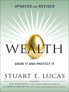 Wealth (eBook): Grow It and Protect It, Updated and Revised