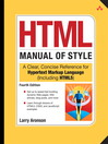 HTML Manual of Style (eBook): A Clear, Concise Reference for Hypertext Markup Language (including HTML5)