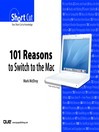 101 Reasons to Switch to the Mac (Digital Shortcut) (eBook): DBA Guide, Reference, and Exam Prep