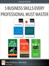 5 Business Skills Every IT Pro Must Master (Collection) (eBook)
