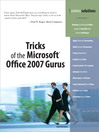 Tricks of the Microsoft Office 2007 Gurus (eBook): 35 New Ways to Improve Your Programs and Designs