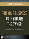 Run Your Business as if You Are the Owner (eBook): Creating the Best Culture
