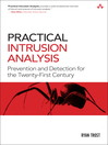 Practical Intrusion Analysis (eBook): Prevention and Detection for the Twenty-First Century
