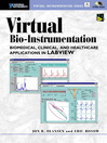 Virtual Bio-Instrumentation (eBook): Biomedical, Clinical, and Healthcare Applications in LabVIEW