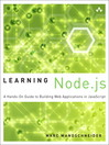 Learning Node.js (eBook): A Hands-On Guide to Building Web Applications in JavaScript