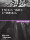 Beginning Android Programming (eBook): Develop and Design