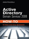 Active Directory Domain Services 2008 How-To (eBook)