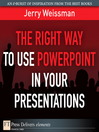 The Right Way to Use PowerPoint in Your Presentations (eBook)
