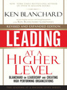 Leading at a Higher Level (eBook): Blanchard on Leadership and Creating High Performing Organizations