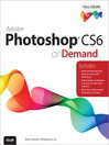 Adobe Photoshop CS6 on Demand (eBook)