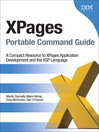 XPages Portable Command Guide (eBook): A Compact Resource to XPages Application Development and the XSP Language