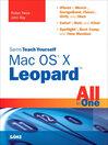 Sams Teach Yourself Mac OS X Leopard All in One (eBook)