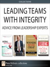 Leading Teams with Integrity (eBook): Advice from Leadership Experts (Collection)
