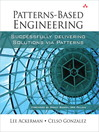 Patterns-Based Engineering (eBook): Successfully Delivering Solutions via Patterns