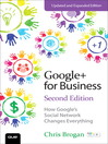 Google+ for Business (eBook): How Google's Social Network Changes Everything