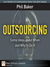 Outsourcing (eBook): Some Ideas about When and Why to Do It