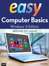 Easy Computer Basics, Windows 8 Edition (eBook)