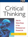 Critical Thinking (eBook): Tools for Taking Charge of Your Professional and Personal Life