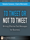 To Tweet or Not to Tweet (eBook): Writing Effective Text Messages for Business