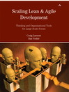 Scaling Lean & Agile Development (eBook): Thinking and Organizational Tools for Large-Scale Scrum