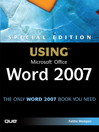 Special Edition Using Microsoft® Office Word 2007 (eBook)