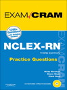 NCLEX-RN® Practice Questions Exam Cram (eBook)