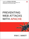 Preventing Web Attacks with Apache (eBook): Beyond Intrusion Detection