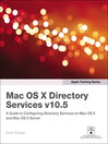 Apple Training Series (eBook): Mac OS X Directory Services v10.5